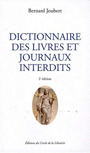 9782765410058: dictionnaire des livres et journaux interdits