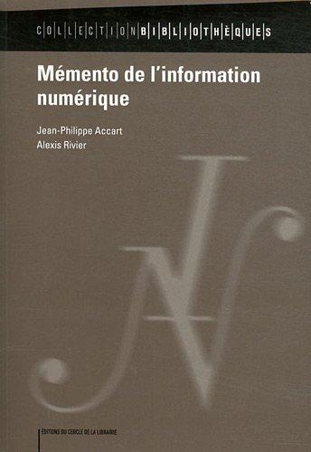 9782765413325: M�mento de l'information num�rique