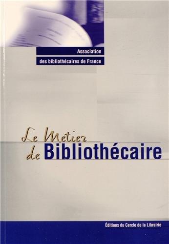 9782765413974: Le m�tier de biblioth�caire