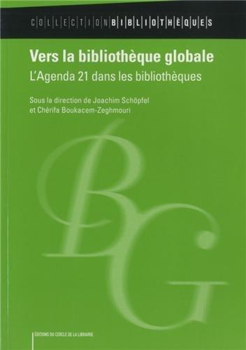 9782765414216: Vers la biblioth�que globale : L'Agenda 21 dans les biblioth�ques