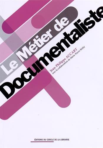 9782765414612: Le métier de documentaliste