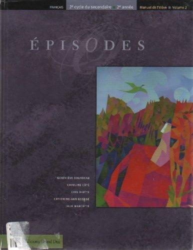 9782765502470: Episodes Francais 2e Cycle Du Secondaire 2e Annee; Manuel De L'eleve Volume 2