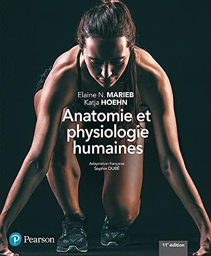 9782766101221: Anatomie et physiologie humaines - 11e édition : Manuel + Édition en ligne + MonLab + Multimédia (60 mois)