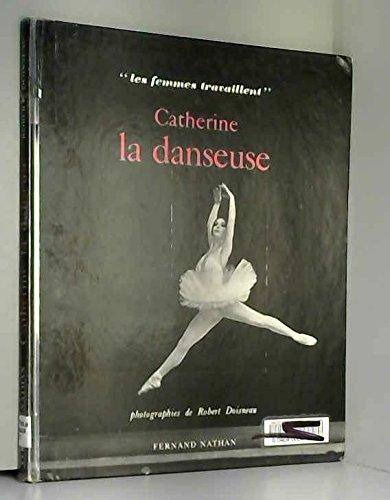 9782768101960: Catherine la danseuse.