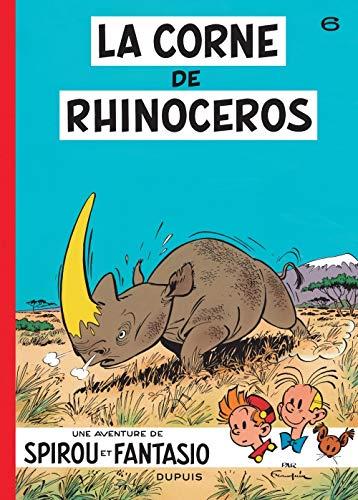 9782800100081: Spirou et Fantasio - tome 6 - LA CORNE DU RHINOCEROS