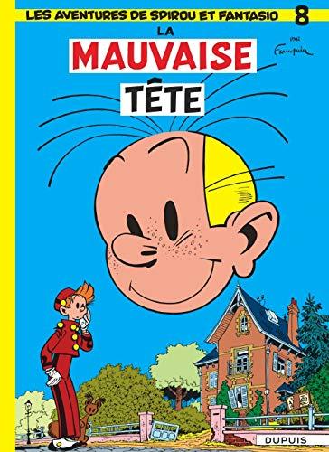 9782800100104: Spirou et Fantasio, tome 8 : La Mauvaise tête