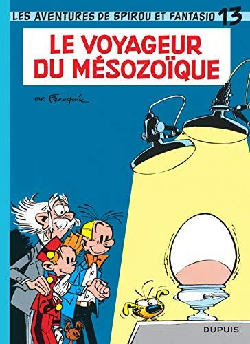 9782800100159: Spirou et Fantasio - tome 13 - LE VOYAGEUR DU MESOZOIQUE
