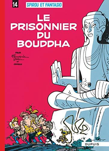 9782800100166: Les Aventures De Spirou Et Fantasio: Le Prisonnier Du Bouddha (14) (French Edition)
