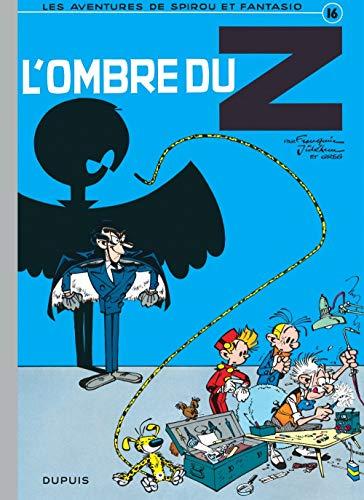 9782800100180: Spirou et Fantasio - tome 16 - L'OMBRE DU Z