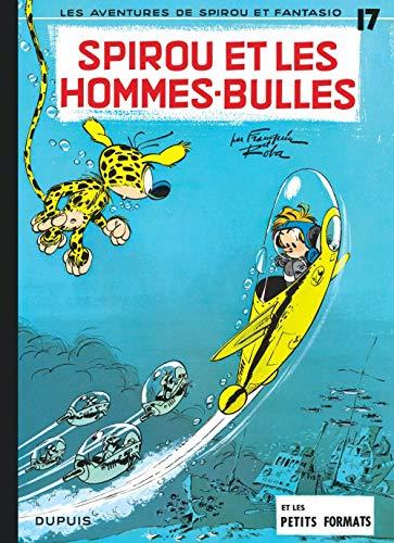 9782800100197: Spirou et Fantasio - tome 17 - SPIROU ET LES HOMMES-BULLES