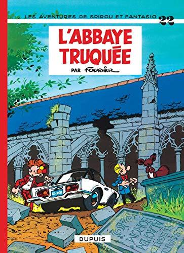 9782800100241: Spirou et Fantasio - tome 22 - L'ABBAYE TRUQUEE