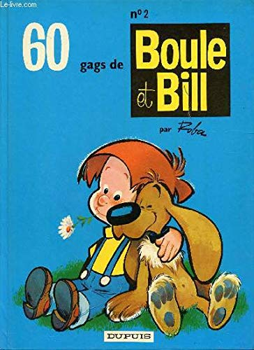 9782800100319: BOULE & BILL TOME 2 : 60 GAGS DE BOULE ET BILL