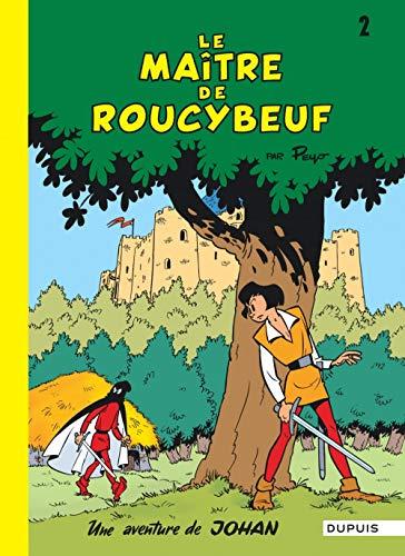 9782800100968: Johan et Pirlouit, tome 2 : Le maître de Roucybeuf
