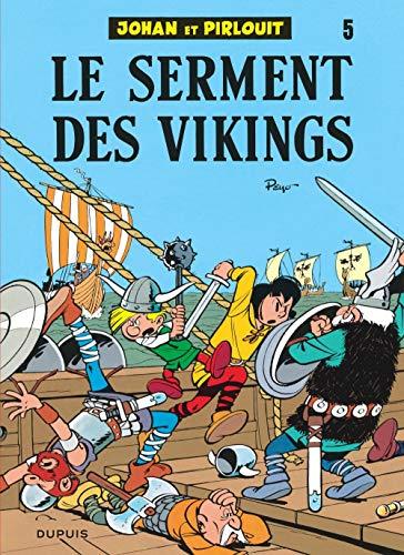 9782800100999: Johan et Pirlouit, tome 5 : Le serment des Vikings