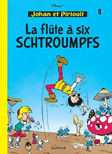 9782800101033: Johan et Pirlouit - tome 9 - LA FLUTE A 6 SCHTROUMPFS