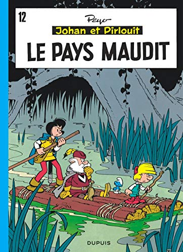 9782800101064: Johan et Pirlouit, tome 12 : Le pays maudit
