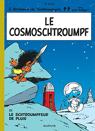 Le Cosmoschtroumpfs (French Edition): Peyo
