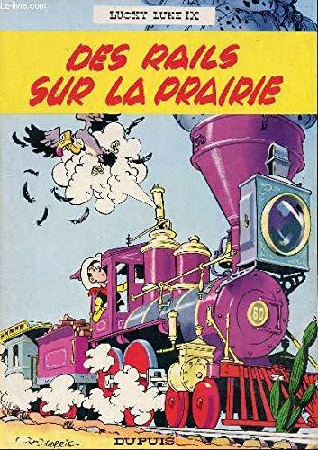 9782800101484: Lucky Luke IX - Des rails sur la prairie