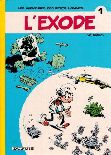 9782800103457: Les Petits Hommes, tome 1, L'exode