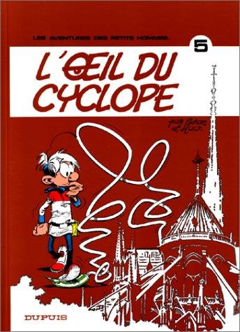 9782800104942: Les Petits Hommes, tome 5, L'oeil du cyclope
