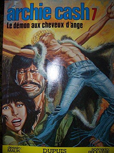 Le Démon aux cheveux d'ange (Archie Cash.): Jean-Marie Brouyère, Malik