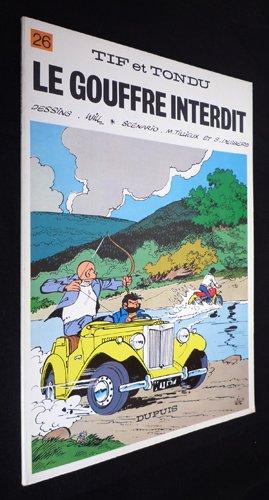 9782800106021: Tif et Tondu - tome 26 - LE GOUFFRE INTERDIT