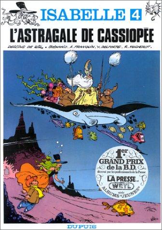 9782800106267: Isabelle, tome 4 : L'astragale de Cassiopée
