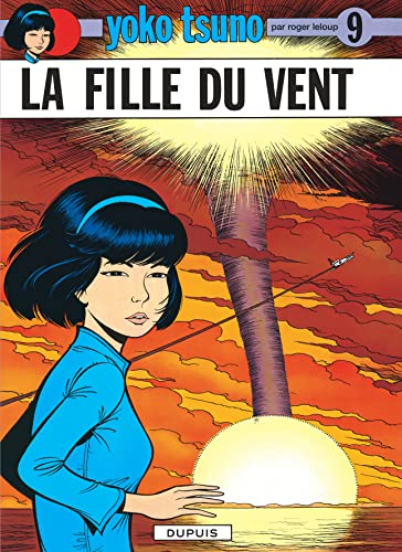 Yoko Tsuno, tome 9 : La fille: Roger Leloup