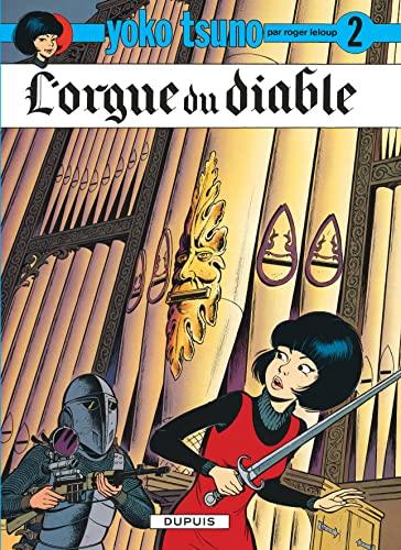 9782800106670: Yoko Tsuno, tome 2 : L'orgue du diable