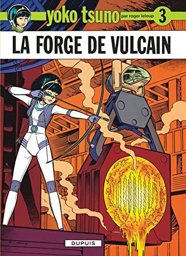 Yoko Tsuno, tome 3 : La forge: Roger Leloup