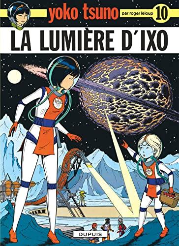 La Lumiere D'Ixo (French Edition): Leloup, Roger