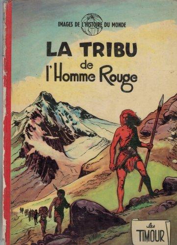 9782800107134: La Tribu de l'homme rouge (Les Timour)