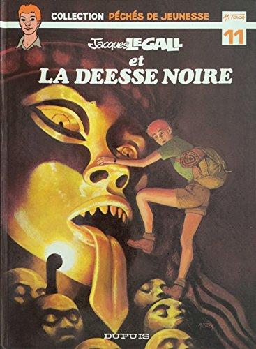 9782800107332: Jacques Le Gall et la déesse noire (Jacques Le Gall)
