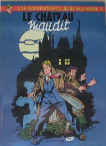 9782800107585: Valhardi, Tome 3 : Le Château maudit