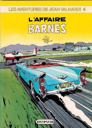 9782800107929: Valhardi, Tome 4 : L'AFFAIRE BARNES
