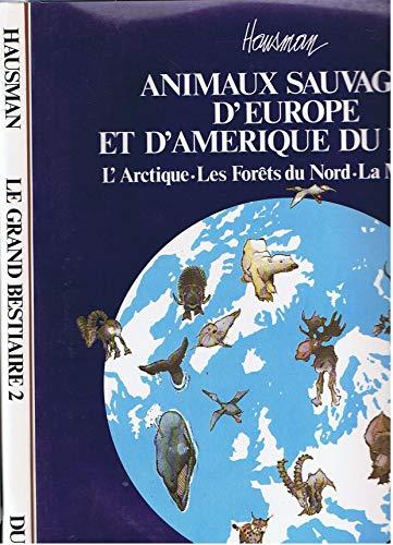 9782800108438: Animaux sauvages d'Europe et d'Amérique du Nord