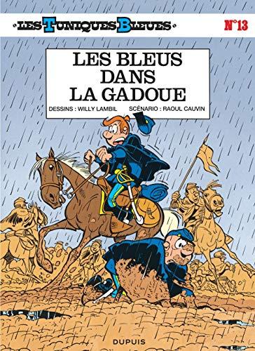 9782800108704: Les Tuniques bleues, tome 13 : Les bleus dans la gadoue