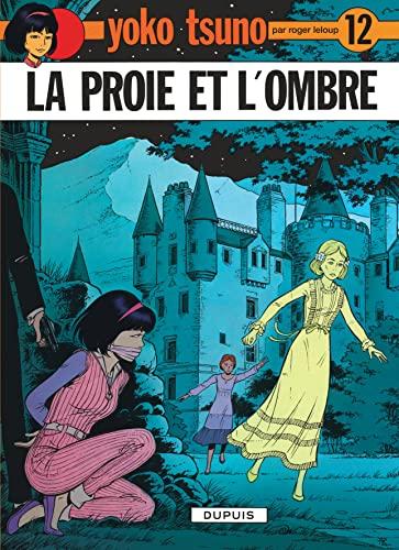 La Proie ET L'Ombre (French Edition): Leloup, Roger