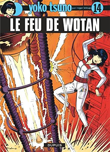 9782800110295: Yoko Tsuno 14/Le Feu De Wotan (French Edition)