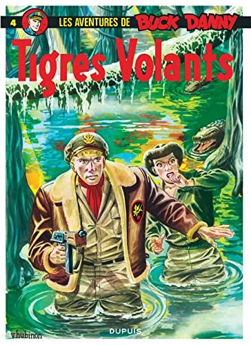 9782800112008: Buck Danny, tome 4 : Tigres volants