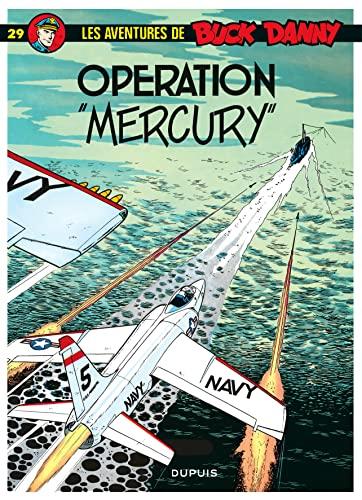 9782800112251: Buck Danny, tome 29 : Opération Mercury