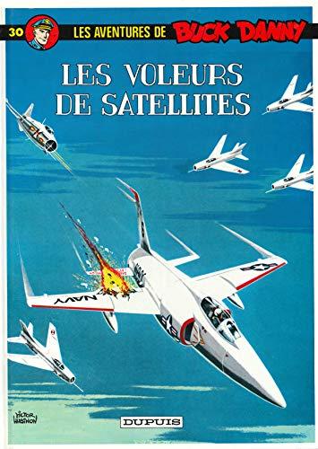 9782800112268: Buck Danny, tome 30 : Les voleurs de satellites