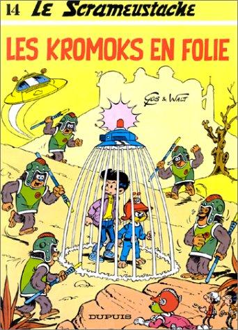 9782800112565: Le Scrameustache, Tome 14 : Les Kromoks en folie