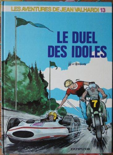 9782800112626: Les Aventures de Jean Valhardi, Tome 13 : Le Duel des idoles