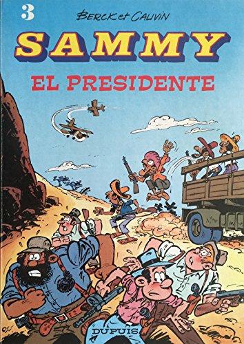 9782800113319: SAMMY N�3 : EL PRESIDENTE