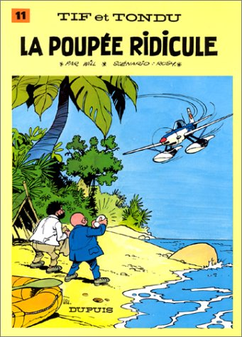 9782800113531: Tif et tondu t11 la poupée ridicule (French Edition)