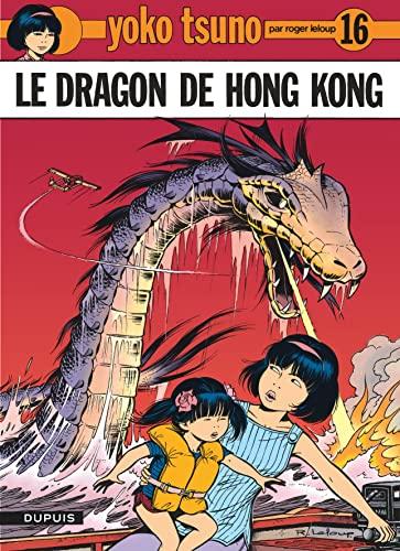 Yoko Tsuno 16/Le Dragon De Hong Kong (French Edition): Roger Leloup