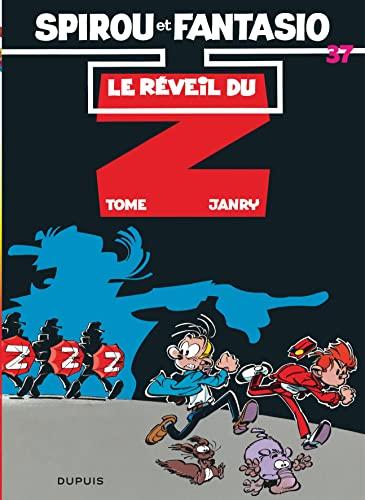 9782800113869: Spirou et Fantasio, tome 37 : Le Réveil du Z (French Edition)
