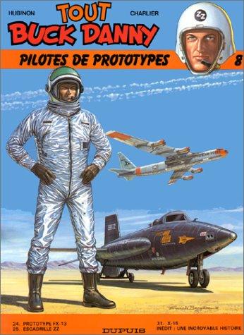 9782800114026: Tout Buck Danny, tome 8 : Pilotes de prototypes