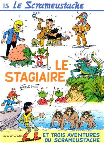 9782800114170: Le Scrameustache, tome 15 : Le stagiaire